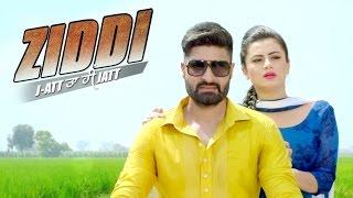 New Punjabi Songs 2016  ● ZIDDI ● Gursharan Maan ● Latest Punjabi Songs 2016