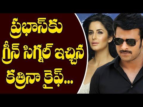 Katrina Kaif Green Signal to Prabhas | Telugu Film News | Tollywood News | 70MM Telugu Movie