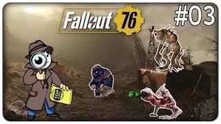 DEATHCLAW, UOMINI TALPA E ALTRI STRANI MOSTRI | Fallout 76 - ep. 03 [ITA]