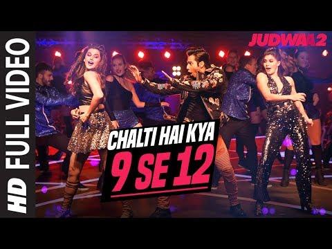Xxx Mp4 Chalti Hai Kya 9 Se 12 Full Song Judwaa 2 Varun Jacqueline Taapsee David Dhawan Anu Malik 3gp Sex