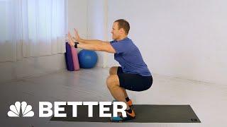 Proper Technique For Performing A Squat | Better | NBC News