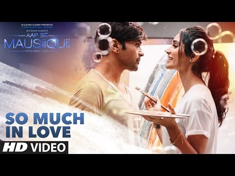 So Much in Love (Full Video) | AAP SE MAUSIIQUII | Himesh Reshammiya Latest Song  2016 | T-Series