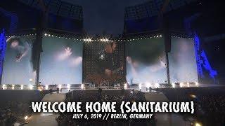 Metallica: Welcome Home (Sanitarium) (Berlin, Germany - July 6, 2019)