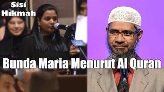 Bunda Maria Menurut Al Quran   Dr. Zakir Naik