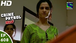Crime Patrol - क्राइम पेट्रोल सतर्क-Aashankit-2 - Episode 608 - 17th January, 2016