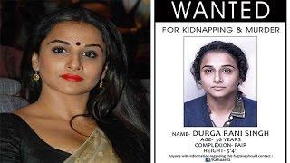 Vidya Balan  Wanted II Kahani 2