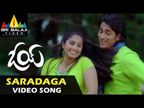 Oye Video Songs | Saradaga Video Song | Siddharth, Shamili | Sri Balaji Video