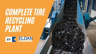 State of the art tire recycling plant
