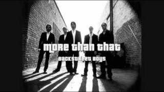 Backstreet Boys - More Than That (HQ)