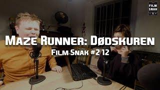 Film Snak #212: Maze Runner 3: Dødskuren
