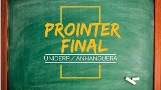 COMO FAZER O PROINTER FINAL - ANHANGUERA