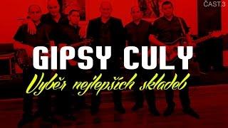 Gipsy Culy - Vyběr nejlepších skladeb   čast.3 - Čardáše