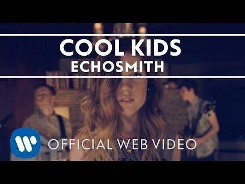 Echosmith - Cool Kids [Official Web Video]