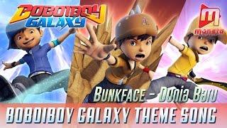 BoBoiBoy Galaxy Opening Song