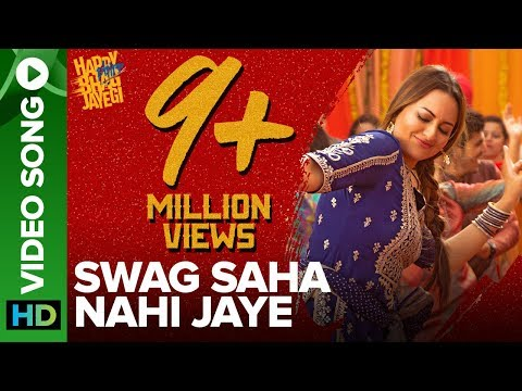 Xxx Mp4 Swag Saha Nahi Jaye Video Song Happy Phirr Bhag Jayegi Sonakshi Sinha 3gp Sex