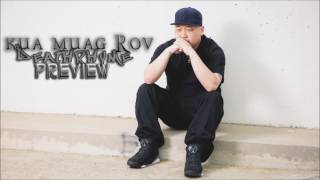 Kua Muag Rov Preview By: DeathRhyme
