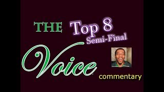 The Voice 2018 Top 8 Semi-Final (commentary)