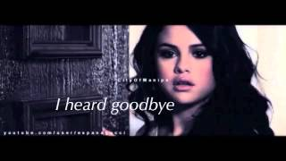 Justin  Selena  I Heard Goodbye