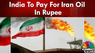 India To Pay For Iran Oil In Rupee | Repoter