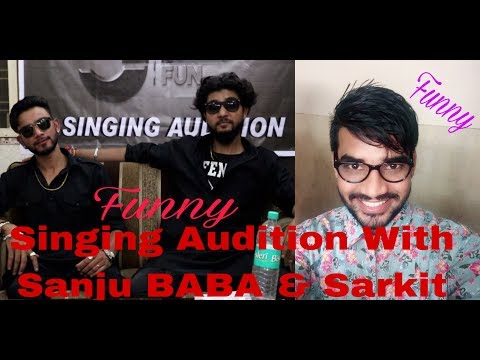Xxx Mp4 Singing Audition With Sanju BABA Sarkit Journey2Fun Support By Round2hell 3gp Sex