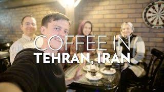 Coffee in Tehran, Iran