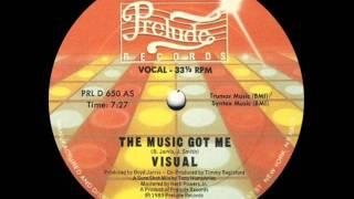 Visual - The Music Got Me
