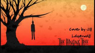 The Hanging Tree - James Newton Howard ft. Jennifer Lawrence (Cover By Jill Lagerwall)