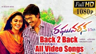 Raghuvaran B.tech Back To Back All Video Songs - Dhanush, Amala Paul