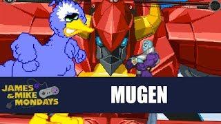 M.U.G.E.N - James and Mike Mondays