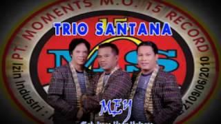 Trio Santana - Mey (Official Lyric Video)