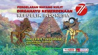 WAYANG KULIT KI MANTEB SOEDARSONO LAKON KIKIS TUNGGARANA # Live DEPDAGRI