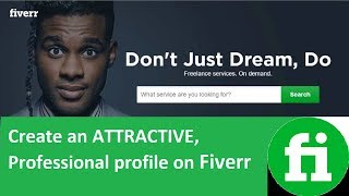 Fiverr Tutorial 2 - How To Setup a Profile on Fiverr - Create a Fiverr Profile