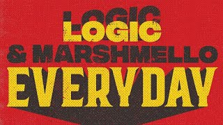 Marshmello & Logic - Everyday (Preview)