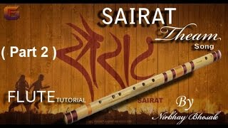 Sairat Jha Ji ( सैराट झालं जी ) Easy Flute (Bansuri) Lesson (Tutorial) : Part 2 By Nirbhay Bhosale
