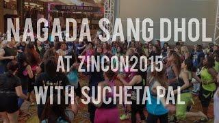Nagada Sang Dhol with Sucheta Pal at ZINCON2014
