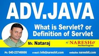 What is Servlet?   Advanced Java Tutorial   Mr. Nataraj