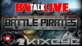 Battle Pirates Talk Live 5-34: Update and More
