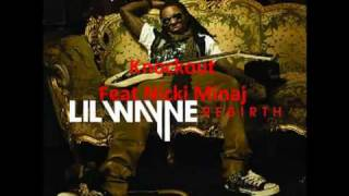 Lil Wayne Feat. Nicki Minaj - Knockout (NEW) w/Lyrics*2010* (REBIRTH)