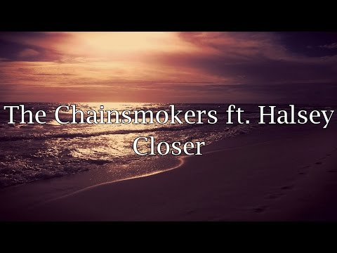 watch The Chainsmokers ft. Halsey - Closer (Lyrics)