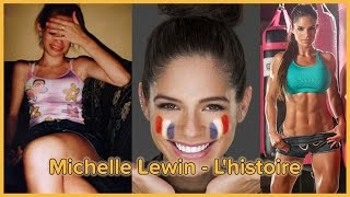 Michelle Lewin - L'histoire (en français)