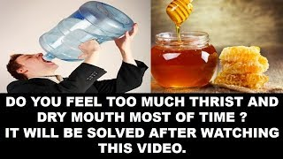 Excessive thirst and dry mouth treatment