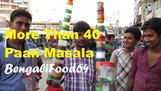 Unbelievable !!! More than 40 paan(betel) masala | Street food dhaka | Bangladeshi Food