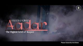 AADAR - The Highest Level of Respect | Christian Gospel Short film | By Swapnil Sam Pawar
