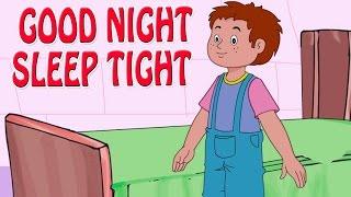 Good Night, Sleep Tight | Animated Nursery Rhyme in English