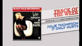 Julie Thompson - It Only Hurts.mp4