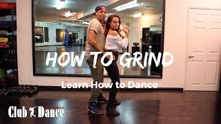 Learn How to Grind - Club Dance (Men's Edition)