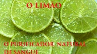 Desintoxicação e Limpeza do Corpo e do Organismo Com Uso do Limão - Purificando o Sangue Contaminado