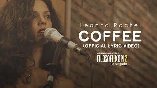 Leanna Rachel - Coffee OST Filosofi Kopi 2: Ben & Jody (Lyric Video)