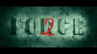 Force 2 theatrical trailer jhon Ibrahim hd.mp4