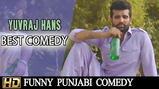 Best Comedy Of Yuvraj Hans || Teen Lakh Di Daru || LOKDHUN PUNJABI